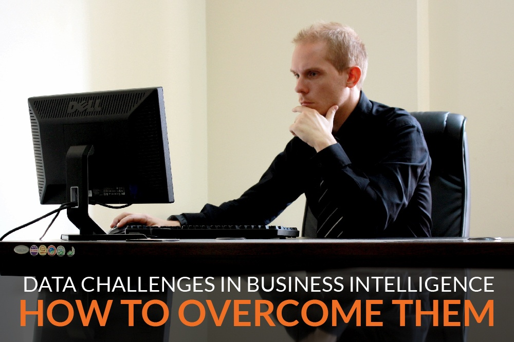 DATA CHALLENGES IN BUSINESS INTELLIGENCE PROJECTS