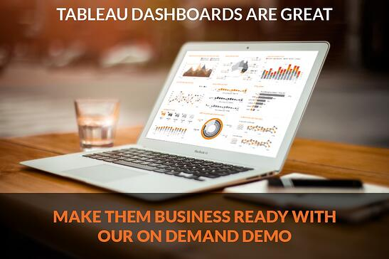 Make Tableau Dashboards Business Ready