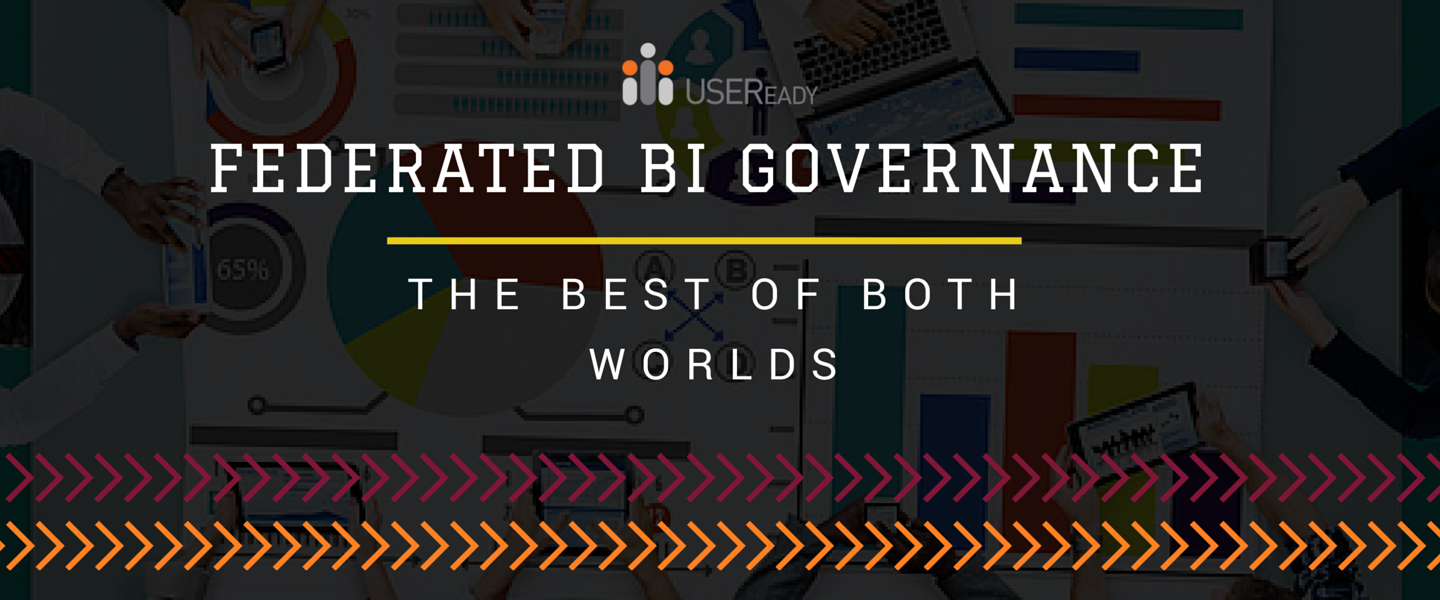 Federated BI governance - the best of both worlds