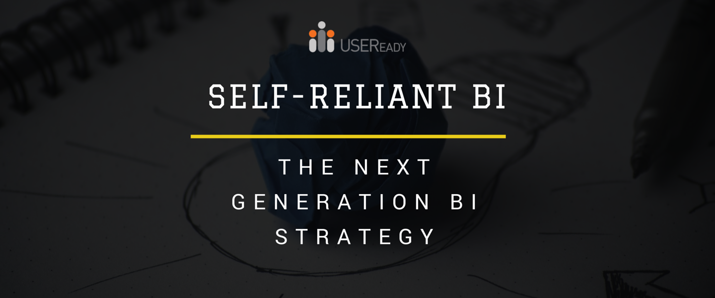 Self-reliant BI – the next generation BI strategy