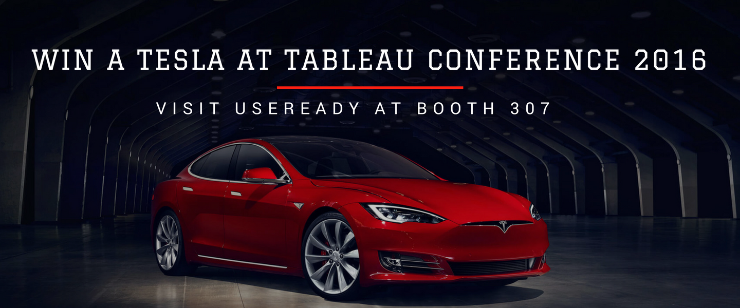 Data has never been this rewarding before - WIN A TESLA AT Tableau Conference 2016